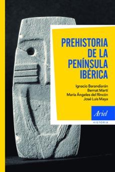Bressoamisuradi.it Prehistoria De La Peninsula Iberica (2ª Ed.) Image