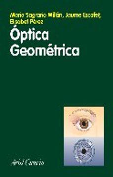 optica geometrica-maria sagrario millan-jaume escofet-elisabet perez-9788434480643