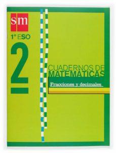 Inmaswan.es Proyecto Recuperacion. Cuaderno De Matematicas 2 (1º Eso): Fracci Ones Y Decimales (Ed. 2004) Image