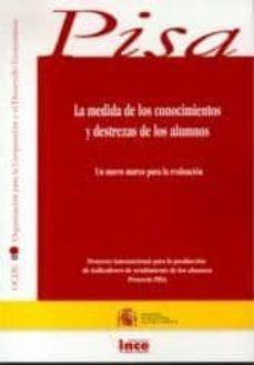 Padella.mx La Medida De Los Conocimientos Y Destrezas De Los Alumnos: Un Nue Vo Marco De Evaluacion Image