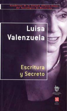 escritura y secreto-luisa valenzuela-9788437505343