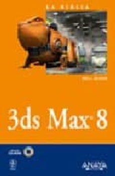 Encuentroelemadrid.es 3ds Max 8 (Incluye Cd-rom) Image