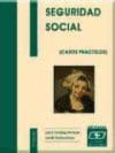 SEGURIDAD SOCIAL: CASOS PRACTICOS (4ª ED.) - JUAN CARLOS PAMPLIEGA FERNANDEZ |