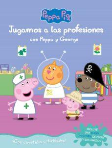Jugando A Ser Mayor Con Peppa Y George Peppa Pig Actividades Vvaa Comprar Libro 9788448851743
