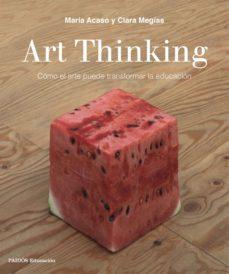 art thinking (ebook)-maria acaso-clara megias-9788449333743