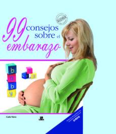 Descarga gratuita de libros electrónicos para mac 99 CONSEJOS SOBRE EL EMBARAZO in Spanish FB2 PDF de CARLA NIETO