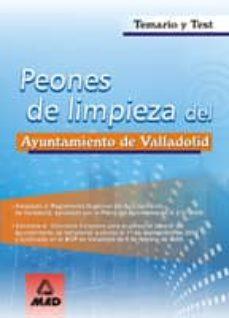 peones de limpieza del ayuntamiento de valladolid: temario y test-9788466543743