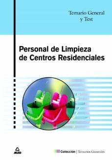 personal de limpieza de centros residenciales: temario general y test-9788466544443