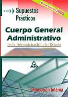 Viamistica.es Cuerpo General Administrativo De La Administracion Del Estado. Pr Omocion Interna: Supuestos Practicos Image