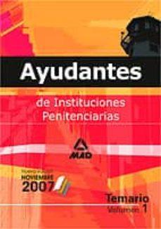 Carreracentenariometro.es Ayudantes De Instituciones Penitenciarias: Temario. Volumen I Image