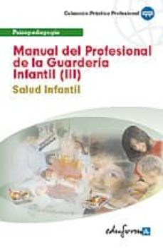 Permacultivo.es Manual Del Profesional De La Guarderia Infantil (Iii). Salud Infa Ntil Image