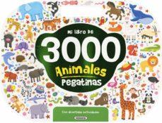 Descargar MI LIBRO DE 3000 PEGATINAS ANIMALES CON DIVERTIDAS ACTIVIDADES gratis pdf - leer online