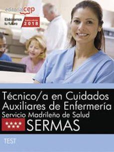 tecnico/a en cuidados auxiliares de enfermeria: servicio madrileño de salud (sermas): test-9788468187143