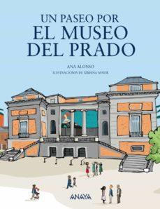 un paseo por el museo del prado-ana alonso-9788469848043