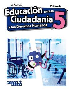 EDUCACIÓN PARA LA CIUDADANÍA Y LOS DERECHOS HUMANOS EDUCACION PRIMARIA CAST ED 2019 (ANDALUCIA)