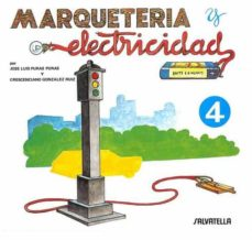 Descargas gratis ebooks pdf MARQUETERIA Y ELECTRICIDAD 4 (EDICION 2015) 9788472106543
