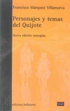 Eldeportedealbacete.es Personajes Y Temas Del Quijote (Nueva Edicion Corregida) Image