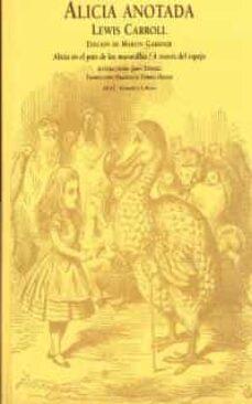 alicia, anotada (2ª ed.)-lewis carroll-9788473396943