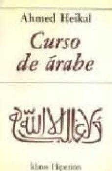 Libros descargados en kindle CURSO DE ARABE (5ª ED.) (Spanish Edition) RTF FB2 DJVU 9788475171043 de AHMED HEIKAL