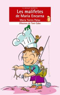 les malifetes de maria encarna-maria torres palau-9788476607343