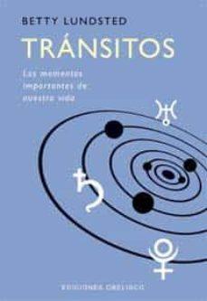 Permacultivo.es Transitos: Los Momentos Importantes De Nuestra Vida Image