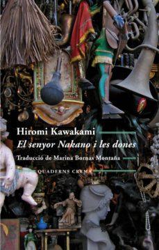 el senyor nakano i les dones-hiromi kawakami-9788477275343
