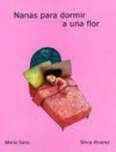 Viamistica.es Nanas Para Dormir A Una Flor Image