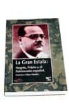 la gran estafa: negrin, prieto y el patrimonio español-francisco olaya morales-9788479543143