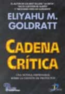 Mrnice.mx Cadena Critica: Una Novela Empresarial Sobre La Gestion De Proyec Tos Image
