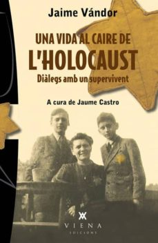 Viamistica.es Una Vida Al Caire De L Holocaust Image