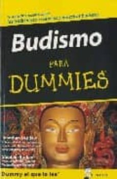 budismo para dummies: tu guia de consulta sobre lasa tradiciones, creencias y practicas budistas-jonathan landaw-9788483580943