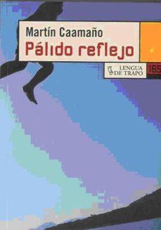Descargar libros completos en línea gratis PALIDO REFLEJO