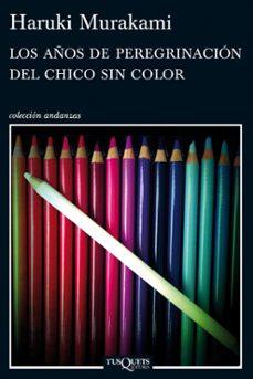 Libros de audio descargar ipod LOS AÑOS DE PEREGRINACION DEL CHICO SIN COLOR RTF 9788483837443 de HARUKI MURAKAMI