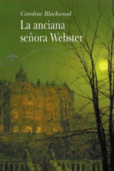 la anciana señora webster-caroline blackwood-9788484282143
