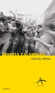 bendita calamidad (ebook)-miguel mena-9788484289043