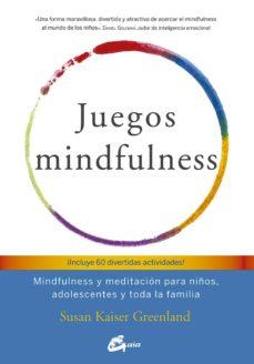 Curiouscongress.es Juegos Mindfulness: Mindfulness Y Meditación Para Niños, Adolescentes Y Toda La Familia Image