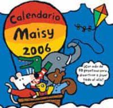 Geekmag.es Calendario Maisy 2006 (Con Mas De 50 Pegatinas) Image