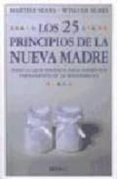 Buenos libros electrónicos de descarga gratuita LOS 25 PRINCIPIOS DE LA NUEVA MADRE