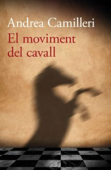Descargas gratuitas de ebooks para iphone EL MOVIMENT DEL CAVALL en español de ANDREA CAMILLERI