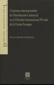 Vinisenzatrucco.it Contratos Internacionales De Distribucion Comercial En El Derecho Internacional Privado De La Union Europea Image