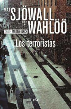 Libros de Kindle descarga directa LOS TERRORISTAS de MAJ SJÖWALL, PER WAHLÖÖ