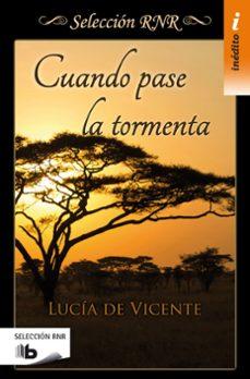 Descargar libros para kindle iphone CUANDO PASE LA TORMENTA ePub PDB en español 9788490702543