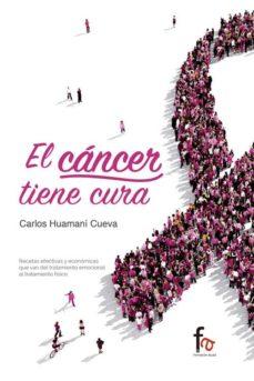 Descarga gratuita de libros electrónicos gratis. EL CANCER TIENE CURA en español