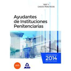Titantitan.mx Ayudantes De Instituciones Penitenciarias: Test Y Casos Practicos Image