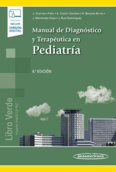 Ebook de descarga gratuita para móvil. MANUAL DE DIAGNOSTICO Y TERAPEUTICA EN PEDIATRIA (6ª ED.) 9788491103943 en español