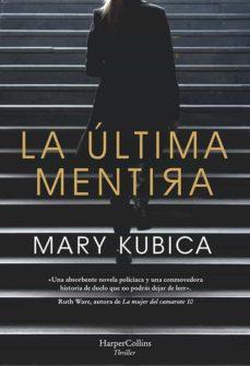 la última mentira-mary kubica-9788491393443