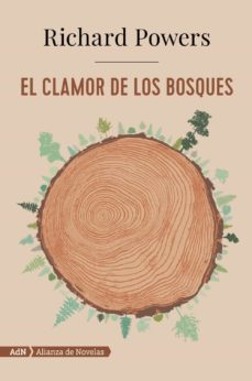 EL CLAMOR DE LOS BOSQUES (PULITZER 2019) | RICHARD POWERS ...