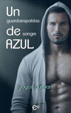 un guardaespaldas de sangre azul (ebook)-joyce sullivan-9788491889243