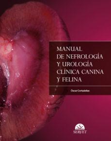 Descargar Ebook for nokia c3 gratis MANUAL DE NEFROLOGIA Y UROLOGIA CLINICA CANINA Y FELINA de OSCAR CORTADELLAS in Spanish 9788492569243