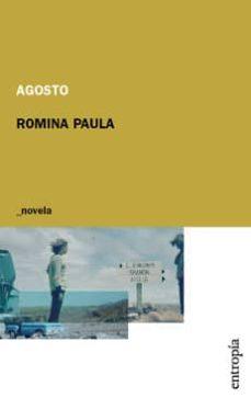 Libros gratis para descargar en kindle fire AGOSTO en español de ROMINA PAULA 9788492728343 MOBI